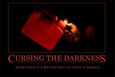 Cursing The Darkness - Can only 30x20 print - Product Image